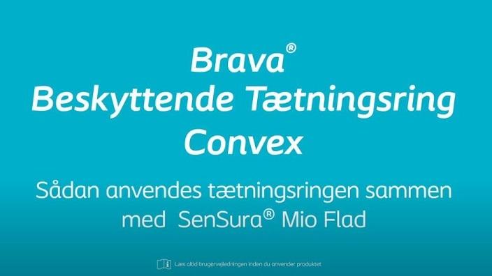 Sådan anvendes Brava® Tætningsring Convex sammen med SenSura® Mio Flad